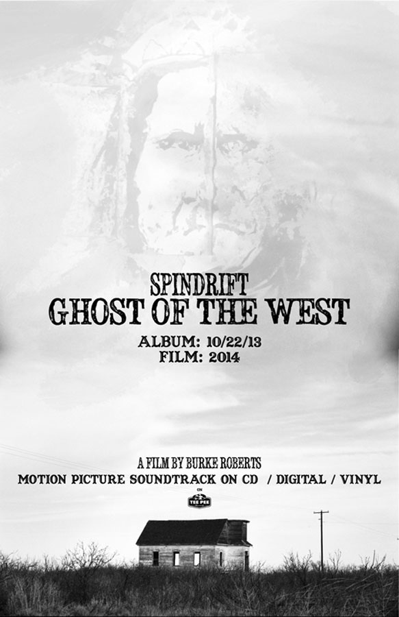 Ghost of the West Album release: October 22, 2013. Film release 2014.
