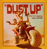 Oct 2nd: Dust Up Feature Film & Soundtrack Released