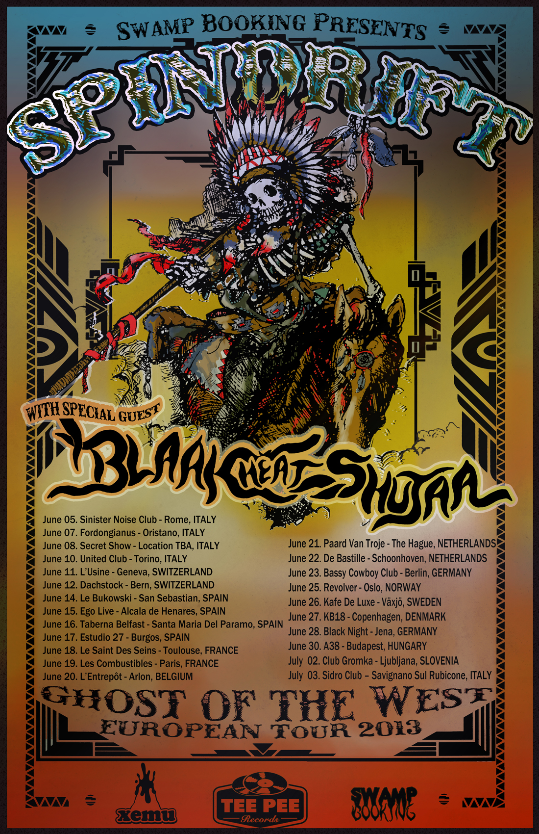 """Ghost of the West"" European Tour"