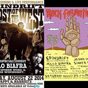 THIS WEEKEND! Two shows in the California desert with special guest Jello Biafra! And our very own, Spindrift-curated Rock Formations Fest!