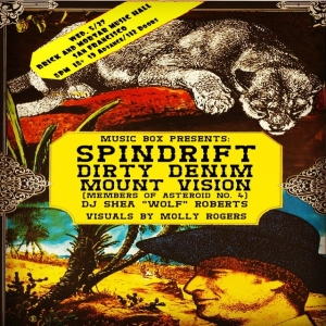 05/27 @spindriftwest  in SAN FRAN! members of @theasteroidno4 @dirtydenim @kymberlisf presents at Brick & Mortar! Thx for the poster, @heavytemple