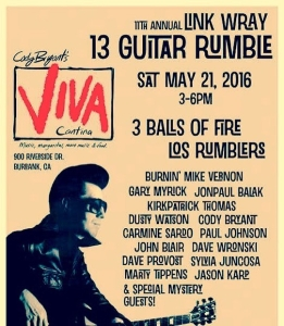 "Link Wray Tribute ""13 Guitar Rumble"" SAT 3-6pm @viva_cantina Burbank CA @spindriftwest"