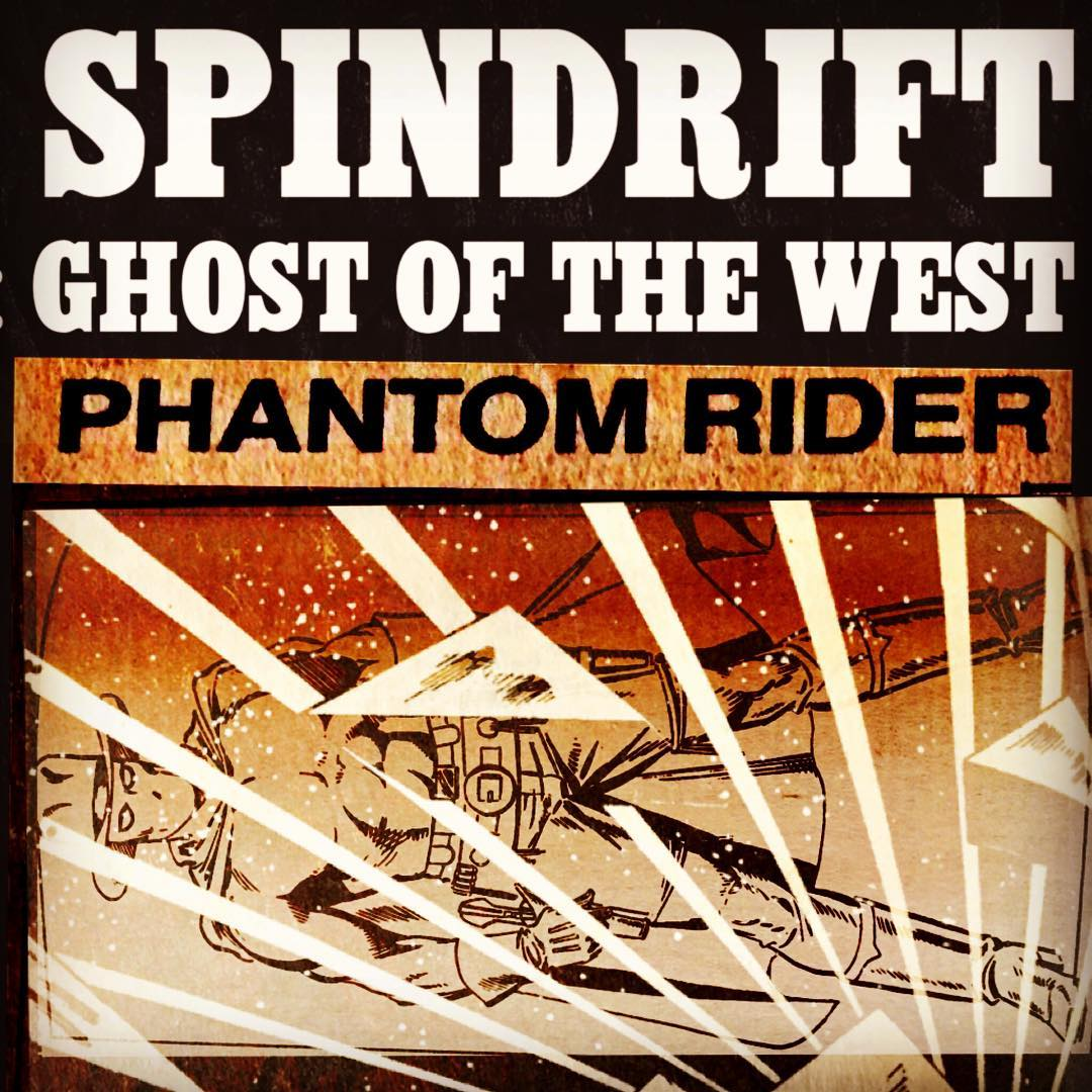 @spindriftwest #phantomrider #spindrift #spindriftwest #newsongscoming