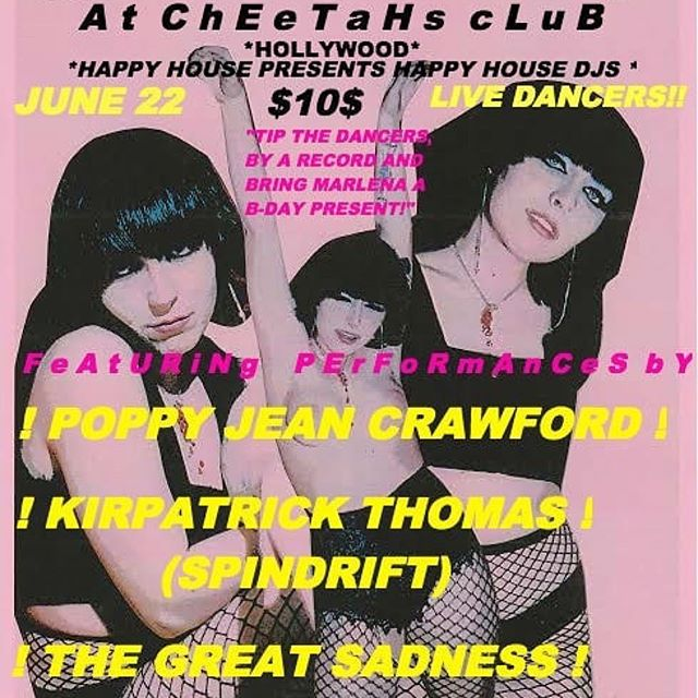 @cheetahshollywood FRI 06/22 some old badass stompin' tunes @poppyjeancrawford #recordrelease #spindrift @thegreatsadnessband #kirpatrickthomas #soloset @rebeccaddavidson @jz323 $10