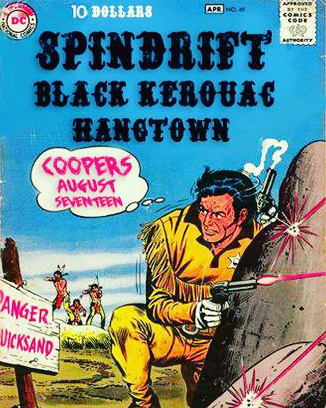 Man! This guys in for it! THIS FRI 08.17.18 @coopersaleworks @spindriftwest @blackkerouac @h_a_n_g_t_o_w_n #nevadacityca #cinematic #psychedelic #spaghettiwestern #rocknroll #western $10!