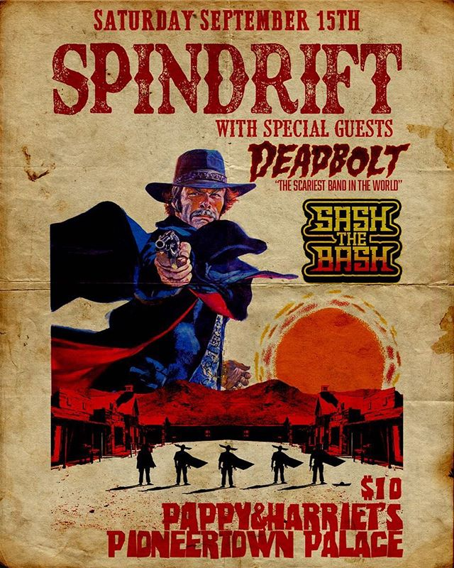 @deadboltband appropriately #scariestbandintheworld + our own @sashthebash_inaflash !!! @pappyandharriets SATURDAY 09.15.18 tix https://www.pappyandharriets.com/event/1748137-spindrift-deadbolt-sash-pioneertown/ @spindriftwest @rebeccaddavidson @jz323 @trashbaghashtag @peacedrone #spindrift #thewestisthebest