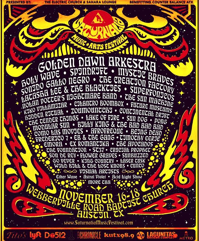 @saturnaliafestival #austin NOV 16-18 @holywavetx @the_creation_factory @mystic_braves @spindriftwest @goldendawnarkestra @the.electric.church @saharaloungeatx Tix https://www.eventbrite.com/e/saturnalia-music-arts-festival-tickets-45841093946