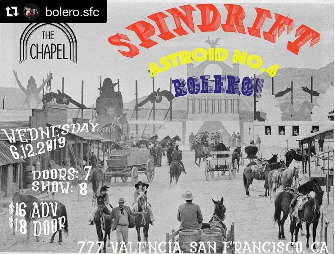 06/12 SF! @thechapelsf with the mighty @theasteroidno4 & @bolero.sfc PRE-ORDER #songsfromtheancientage https://spindriftla.bandcamp.com/ #remastered #coloredvinyl #limitededition @littlecloudrecords