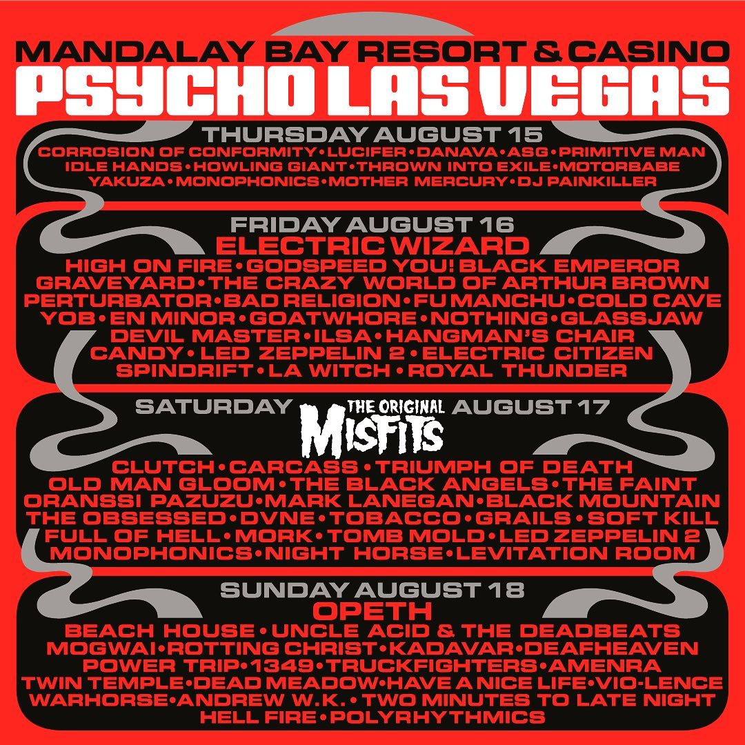 Wowwww Fri 08.16 9:30-10:30pm @psycholasvegas w/ @officialmisfits @highonfireband @dailymattpike @theblackangels @spindriftwest @crazyworldofarthurbrown @thedeadmeadow @xemu_records_official @littlecloudrecords @alternativetentacles @teepeerecords