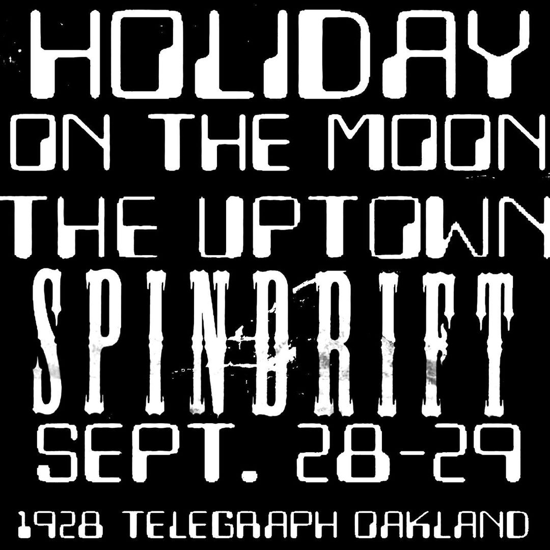 @holidayonthemoonfestival On way to Oakland! 09.28/29 @uptownnightclub #oakland @thedeadmeadow @spindriftwest @everyoneisdirty @thespyrals @downdirtyshake @thespiralelectric @thelovedimension @petstheband @coywolfsound #spindrift @thegreendoorband #psychedelic @mydallasteens #sanfranfreakout @silentpicturesband @innerlightsf @madalchemy @joelgion @white_light_prism @musicbox10yr