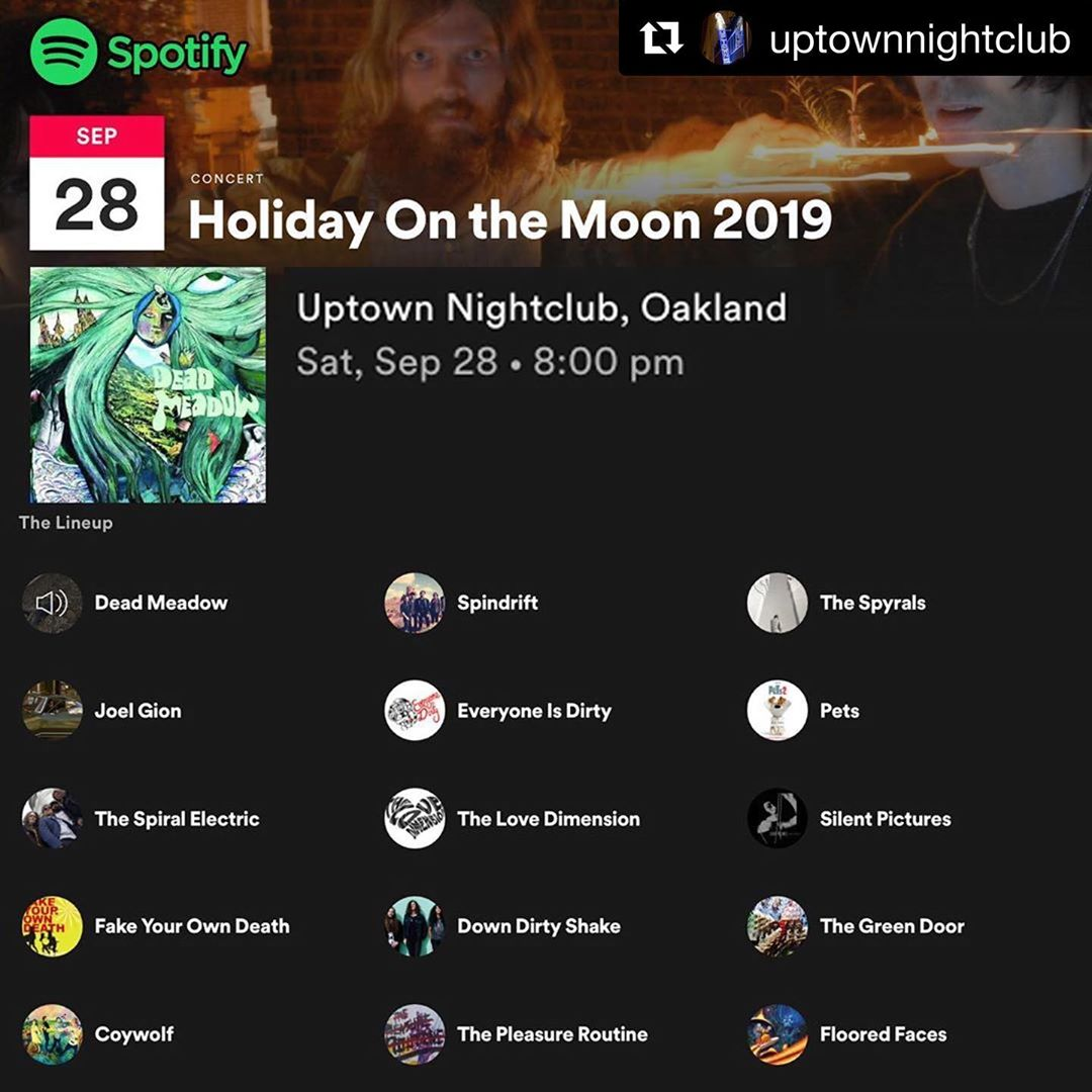 @spindriftwest headlining 09.29! Special Guest @guamez on drums!!!! #oaklandcalifornia @holidayonthemoonfestival @uptownnightclub @thespyrals @thespiralelectric #spindrift @deadinameadowofficial @mydallasteens @downdirtyshake @thelovedimension @petstheband @joelgion #spindriftwest @teepeerecords @divinedroidrecords @littlecloudrecords @alternativetentacles @amoebasf #classicsoundtracks
